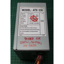 Tester OK, 230W, 20PIN, No SATA