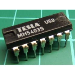 7430, MH5403S (Mil Spec 7403S), TESLA, quad 2-input NAND gate with open collector outputs